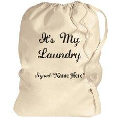 It's my laundry