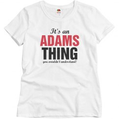 It's an adams thing