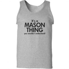 It's a Mason thing