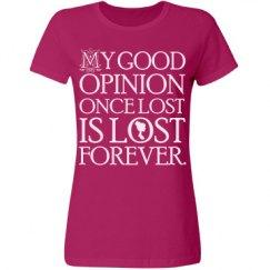 Jane Austen Good Opinion