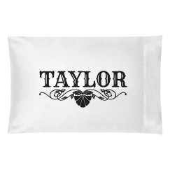 TAYLOR. Pillow case