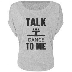 Talk dance to me