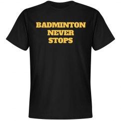 Badminton never stops