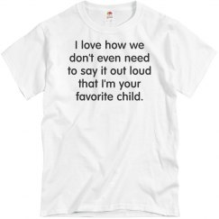I'm Your Favorite Child