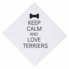 Keep calm love terriers