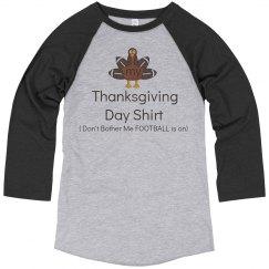 My Thanksgiving Day Shirt Raglan Tee
