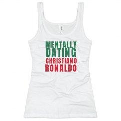 Mentally Dating Ronaldo