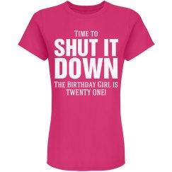 Birthday girl is twenty one