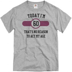 Today i'm 60