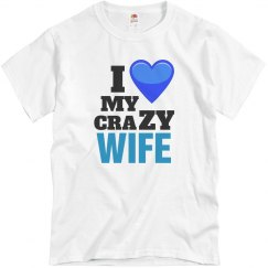 Love my crazy Wife!