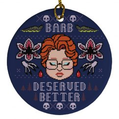 Barb Deserved This Ornament