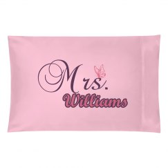Mrs. Williams Pillowcase