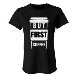 First I Need Coffee