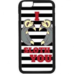 I Sloth You Phone Case