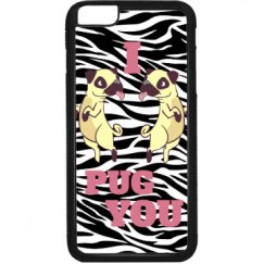 I Pug You Phone Cases