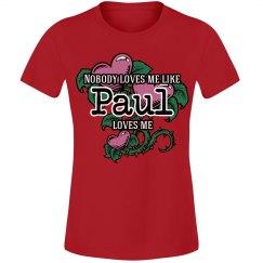 Love me like Paul
