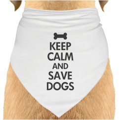 Keep calm save dogs