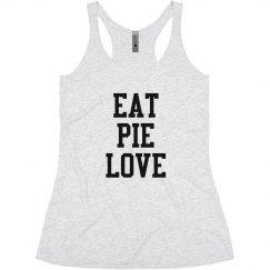 Eat Pie Love - White