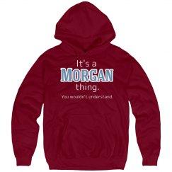 Its a Morgan thing