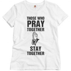 Those who pray together stay together