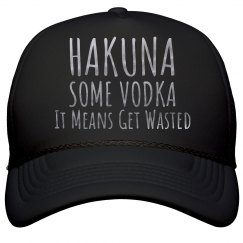 Metallic Hakuna Some Vodka Drinking