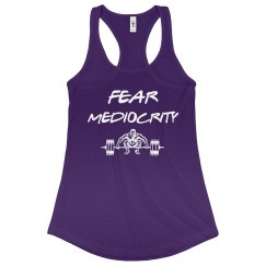 FEAR MEDIOCRITY -purple