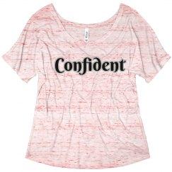 """""""Confident"""" Tee"""