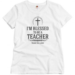 Blessed to be a teacher