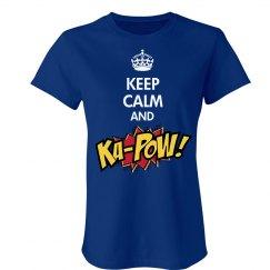 Keep Calm and KA-POW!