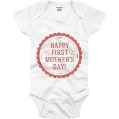 Happy 1st Mothers Day Onesie