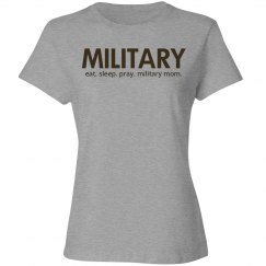 Eat sleep pray military mom