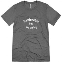 Deplorable but Healthy