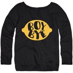 Boy Bye Lemonade Sweatshirt