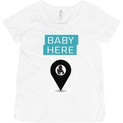 Baby Here T-shirt