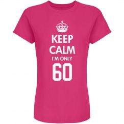 I'm only 60