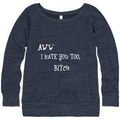 I HATE YOU TOO
