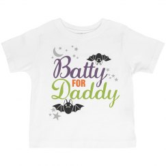 Batty For Daddy Toddler Tee