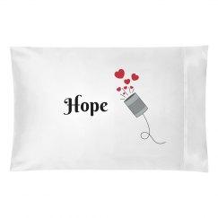 Hope Pillowcase