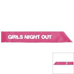 Girls Night Out Sash
