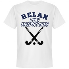 Relax...Field Hockey