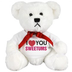 I love you Sweetums!
