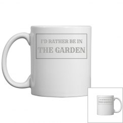 Rather be in the garden