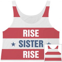 Rise Sister Rise This 4th Of July