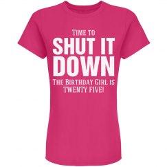 Birthday girl is twenty five