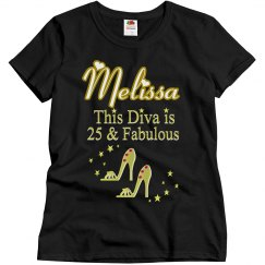 25 AND FABULOUS 25TH BIRTHDAY PERSONALIZED T SHIRT