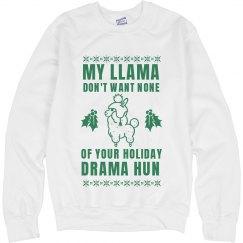 My Llama Don't Want Holiday Drama