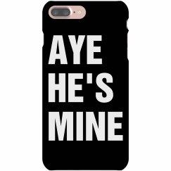 Aye He's Mine iPhone 5