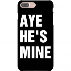 Aye He's Mine iPhone 5