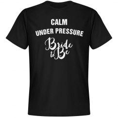 Calm under pressure