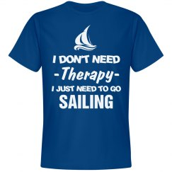 I just need to go sailing